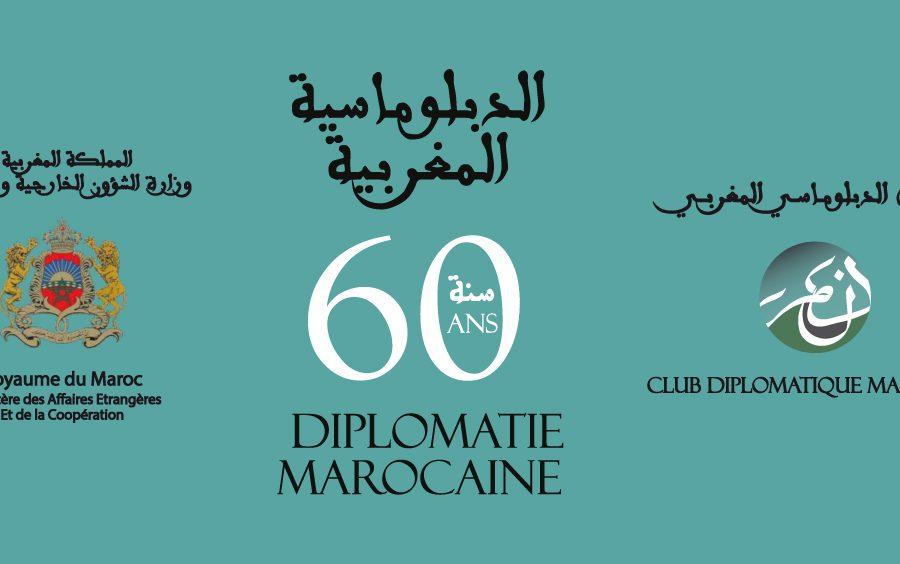 60 ans de la Diplomatie Marocaine